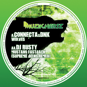 CONNECTA/DNK/DJ RUSTY - Wolves