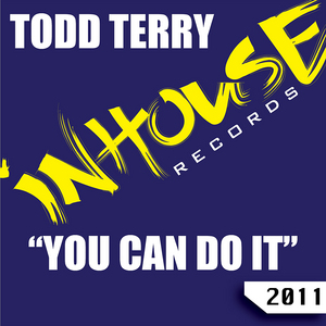 TERRY, Todd - You Can Do It