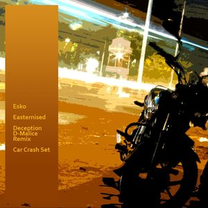 ESKO - Easternised/Deception - D-Malice remix
