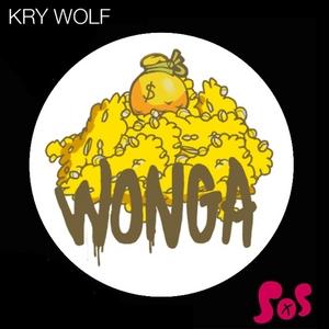 KRY WOLF feat MONGREL - Wonga EP
