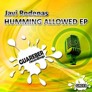 RODENAS, Javi - Humming Allowed EP