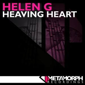 HELEN G - Heaving Heart