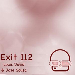 DAVID, Louis/JOSE SOUSA - Exit 112