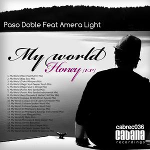 DOBLE, Paso feat AMERA LIGHT - My World