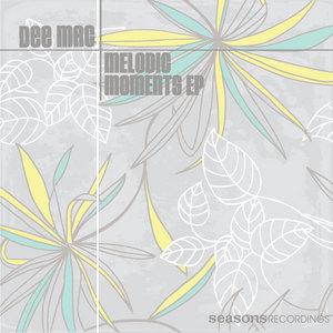 DEE MAC - Melodic Moments EP