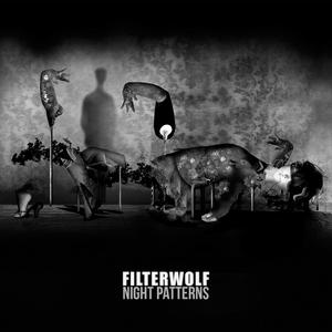 FILTERWOLF - Night Patterns