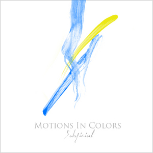 SUBFICIAL - Motions In Colors