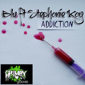 BLU feat STEPHANIE KAY - Addiction