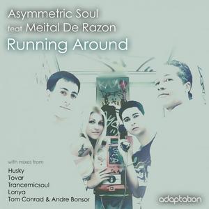 ASYMMETRIC SOUL feat MEITAL DE RAZON - Running Around