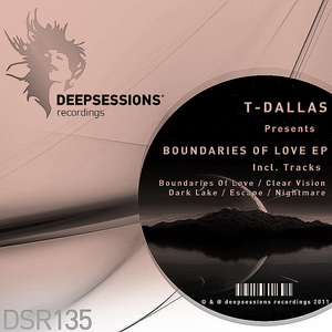 T DALLAS - Boundaries Of Love EP
