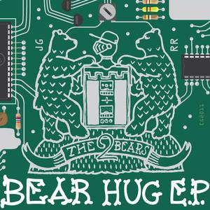 2 BEARS, The - Bear Hug EP