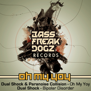 DUAL SHOCK/PARANOISE COLLISION - Oh My Yoy