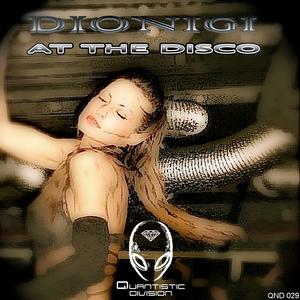 DIONIGI - At The Disco