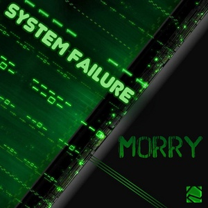 MORRY - System Failure EP