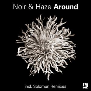 NOIR & HAZE - Around