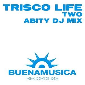 ABITY - Trisco Life Two (DJ mix)