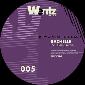 CIUPY & MIHAI BEJENARU - Rachelle EP