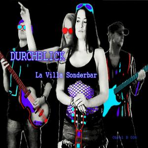 DURCHBLICK - La Villa Sonderbar