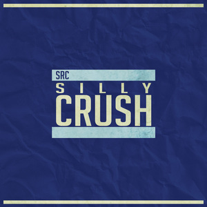 SRC - Silly Crush