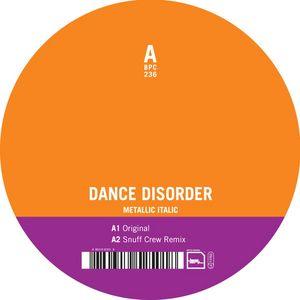DANCE DISORDER - Metallic Italic