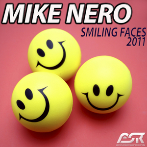 NERO, Mike - Smiling Faces 2011