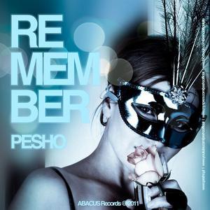 PESHO - Remember