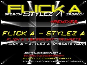 FLICK A - Stylez A