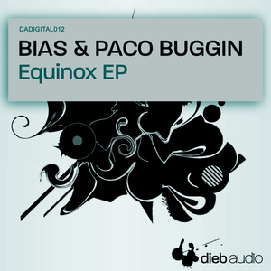 BIAS/PACO BUGGIN - Equinox EP