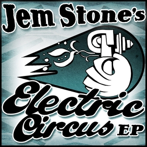 JEM STONE - Electric Circus