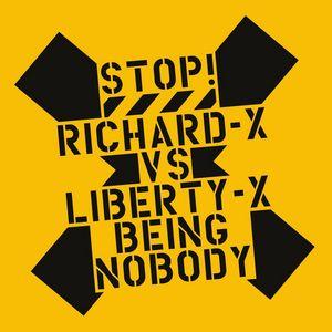 RICHARD X - Being Nobody