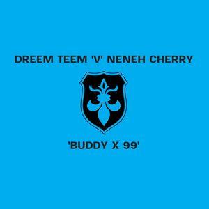 NENEH CHERRY - Buddy X '99