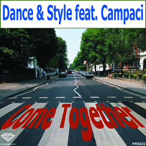 DANCE & STILE feat CAMPACI - Come Together