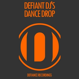 DEFIANT DJS - Dance Drop