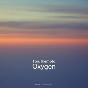 TORU IKEMOTO - Oxygen