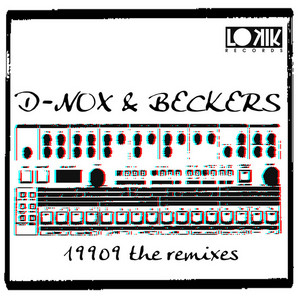 D NOX/BECKERS - 19909 (remixes EP)