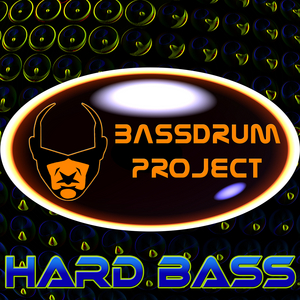 BASSDRUM PROJECT - Hard Bass EP