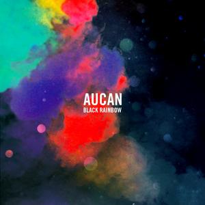 AUCAN - Black Rainbow