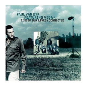 PAUL VAN DYK feat VEGA4 - Time Of Our Lives/Connected