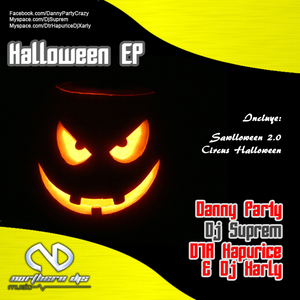 DANNY PARTY/DJ SUPREM/DTR HAPURICE & DJ XARLY - Halloween EP