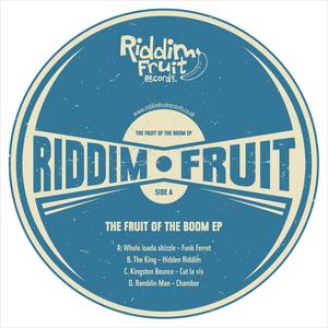 FUNK FERRET & HIDDEN RIDDIM & CUT LA VIS & CHAMBER - Fruit Of The Boom EP