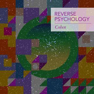 COHEN - Reverse Psychology