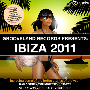 VARIOUS - Grooveland Records Presents Ibiza 2011
