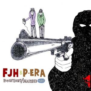 FJH & P ERA - Doin' Dirt