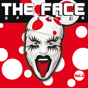 VARIOUS - The Face Of Ibiza Vol 3