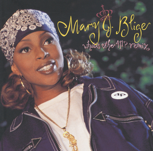 What S The 411 By Mary J Blige On Mp3 Wav Flac Aiff Alac At Juno Download