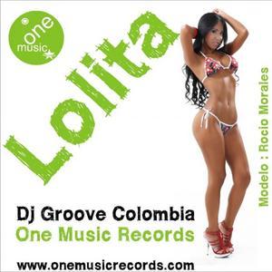 DJ GROOVE COLOMBIA - Lolita