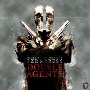 TZR & PRESS & GRYM - Double Agents EP