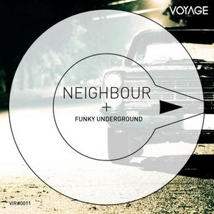 NEIGHBOUR - Funky Underground