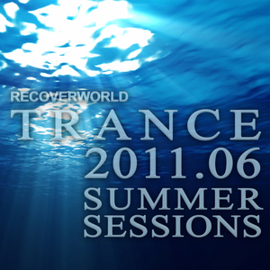 VARIOUS - Recoverworld Trance 2011 06 Summer Sessions