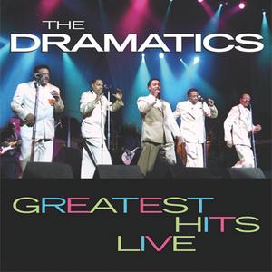 THE DRAMATICS - Greatest Hits Live